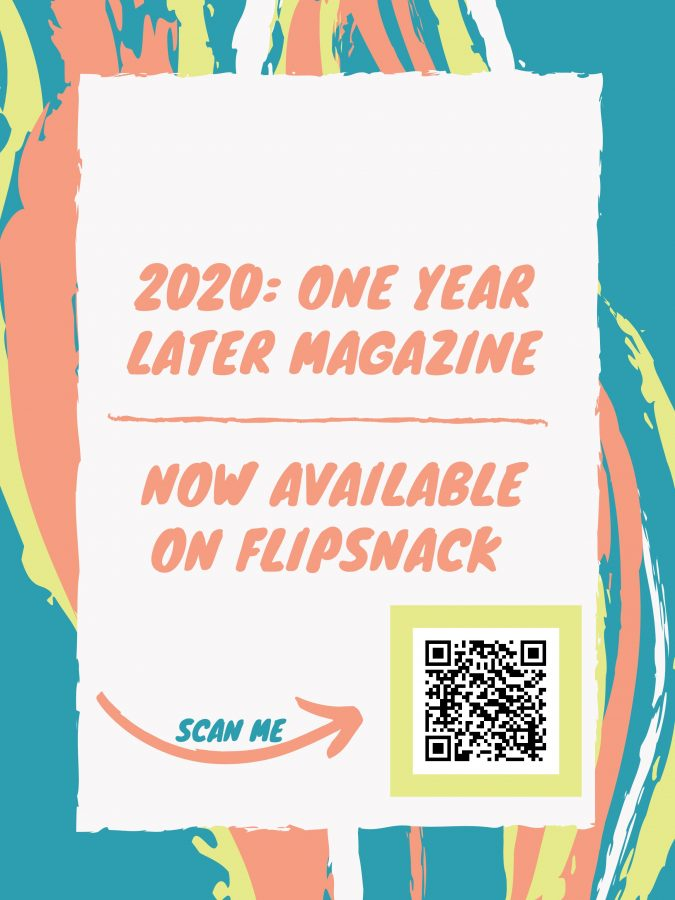 2020: One Year Later Magazine Now Available